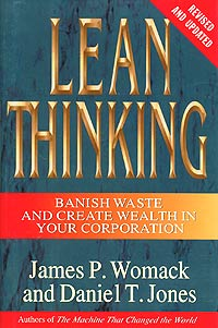 Lean Thinking: Banish Waste and Create Wealth in Your Corporation, Revised and Updated Издательство: Free Press, 2003 г Суперобложка, 384 стр ISBN 0743249275 Язык: Английский инфо 13772l.