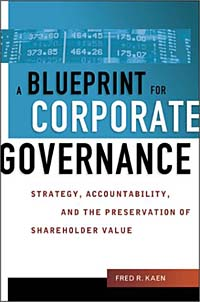 Blueprint for Corporate Governance: Strategy, Accountability, and the Preservation of Shareholder Value Издательство: AMACOM/American Management Association, 2003 г Суперобложка, 256 стр ISBN 081440586X инфо 2355m.
