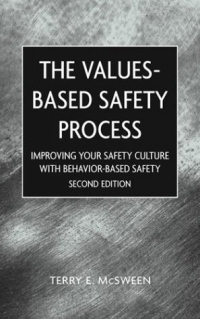 The Values-Based Safety Process: Improving Your Safety Culture with Behavior-Based Safety 2003 г ISBN 0471220493 инфо 2802m.